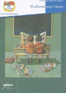 Couverture d'ouvrage: 15 albums pour l'école de Patrice Gentilhomme