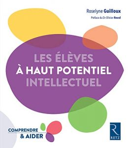 Couverture d'ouvrage: Les élèves à haut potentiel intellectuel Broché de Roselyne Guilloux