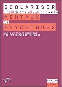 Couverture d'ouvrage: Scolariser les Eleves Handicapes Mentaux Ou Psychiques