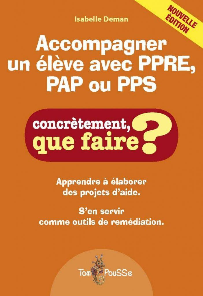 Couverture d'ouvrage: Accompagner un élève avec PPRE, PAP ou PPS de Isabelle Deman