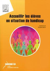 Couverture d'ouvrage: Accueillir les élèves en situation de handicap de Christine Berzin