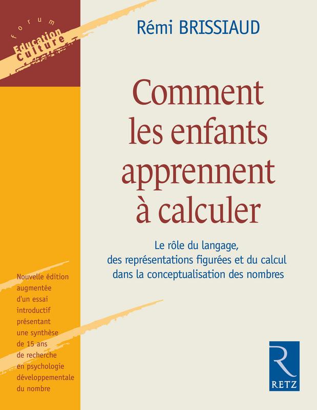 Couverture d'ouvrage: Comment les enfants apprennent à calculer de Rémi Brissiaud