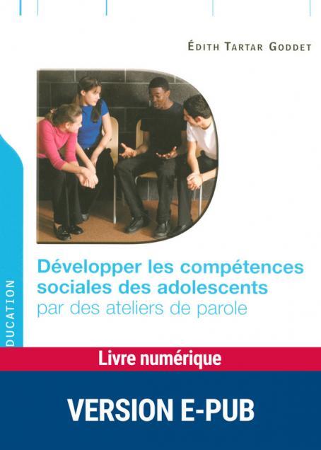 Couverture d'ouvrage: Développer les compétences sociales des adolescents