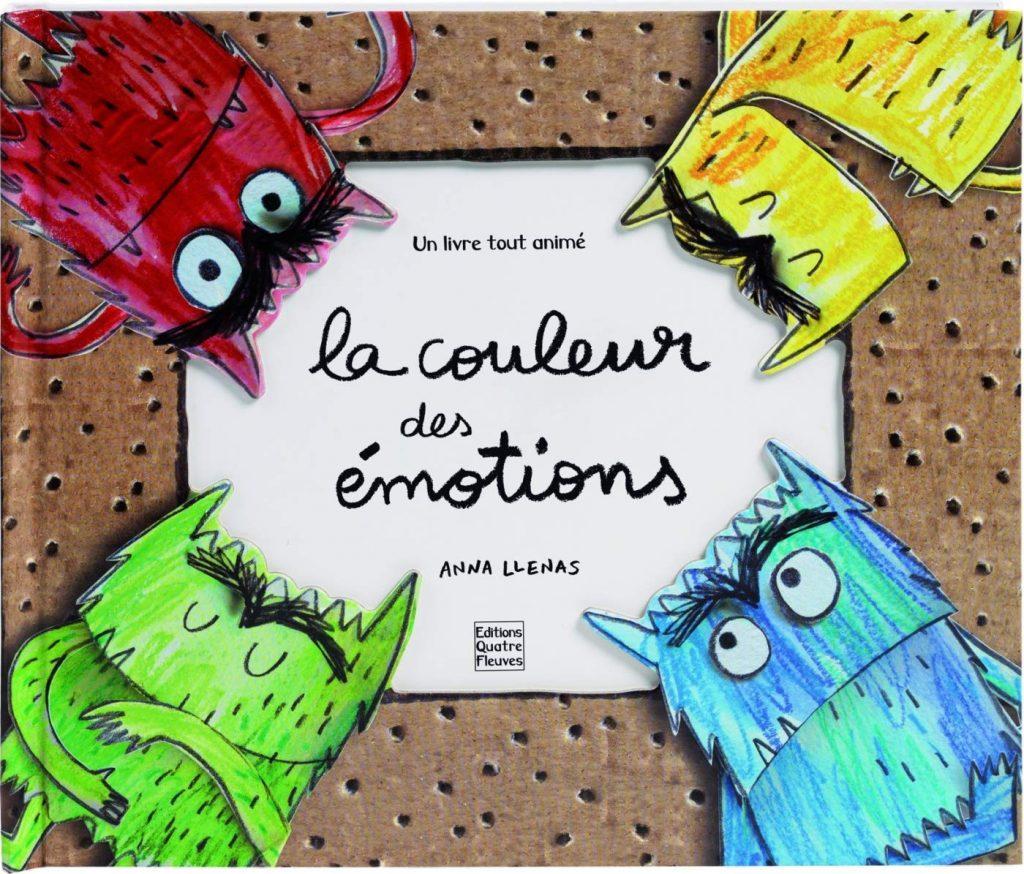 Couverture d'ouvrage: La couleur des émotions - Un livre tout animé de Anna Llenas