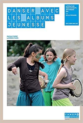 Couverture d'ouvrage: Danser avec les Albums Jeunesse Broché de Pascale Tardif