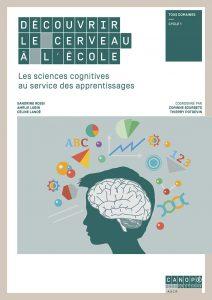 Couverture d'ouvrage: Découvrir le cerveau à l'école de Corinne Sourbets et, Thierry Potdevin