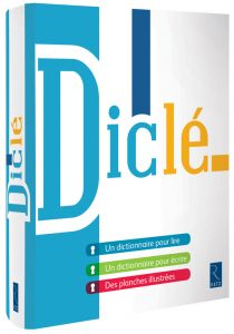 Couverture d'ouvrage: DICLÉ : Dictionnaire pour Lire et pour Écrire