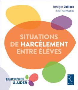 Couverture d'ouvrage: Situations de harcèlement entre élèves