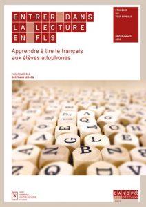 Couverture d'ouvrage: Entrer dans la lecture en FLS - Apprendre à lire le français aux élèves allophones