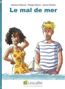 Couverture d'ouvrage: le mal de mer de Adrienne Yabouza, Philippe Sternis, Jeanne Pistinier
