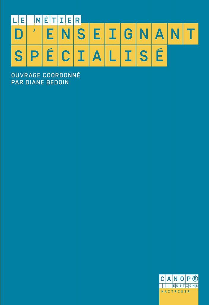Couverture d'ouvrage: Le métier d'enseignant spécialisé de Julien Despois