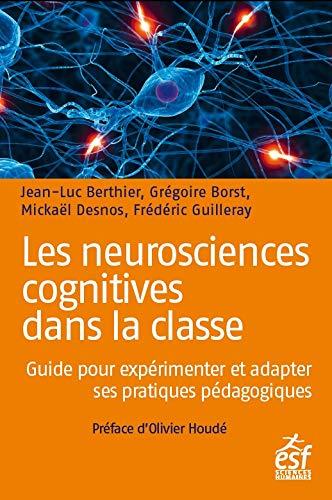 Couverture d'ouvrage: Les neurosciences cognitives dans la classe de JL Berthier