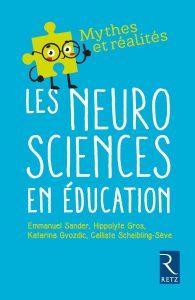 Couverture d'ouvrage: Les neurosciences en éducation de Emmanuel Sander