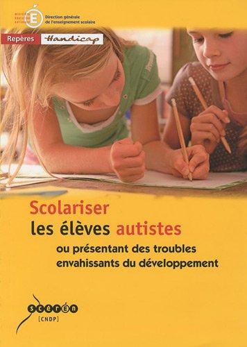 Couverture d'ouvrage: Scolariser les élèves autistes de Michel Beaupied