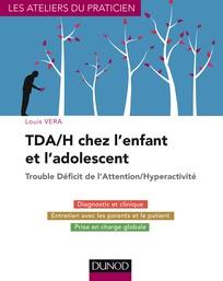 Couverture d'ouvrage: TDA/H chez l'enfant et l'adolescent