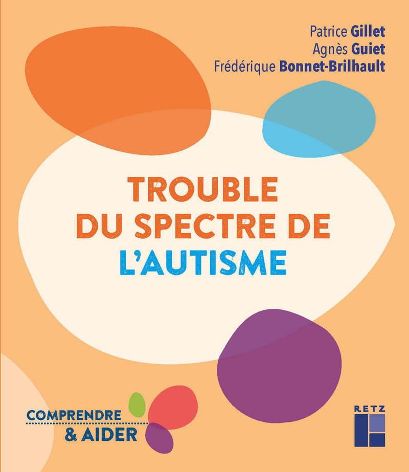 Couverture d'ouvrage: Trouble du spectre de l'autisme