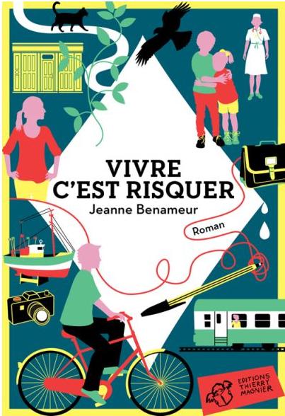 Couverture d'ouvrage: Vivre c'est risquer de Jeanne Benameur